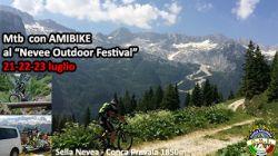 21-23/7: IN MTB CON AMIBIKE AL NEVEE OUTDOOR FESTIVAL